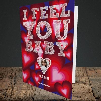 Picture of I Feel You Baby, Valentine's Design, Portrait Greetings Card