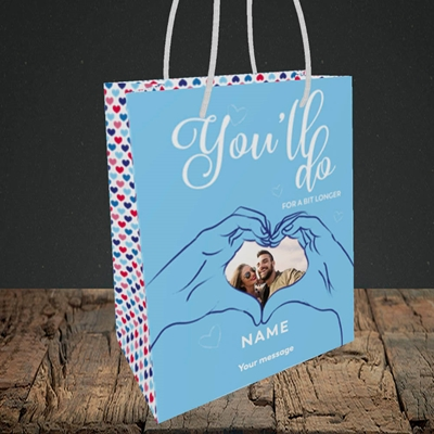 Picture of You'll Do For A Bit Longer, Anniversary Design, Small Portrait Gift Bag