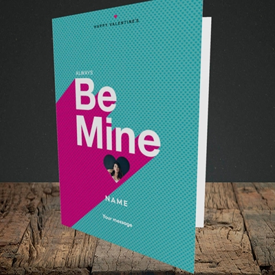 Picture of Always be Mine (type), Valentine's Design, Portrait Greetings Card