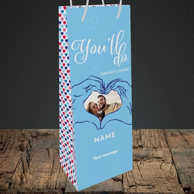 Picture of You'll Do For A Bit Longer, Anniversary Design, Bottle Bag