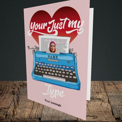 Picture of Just My Type, Valentine's Design, Portrait Greetings Card