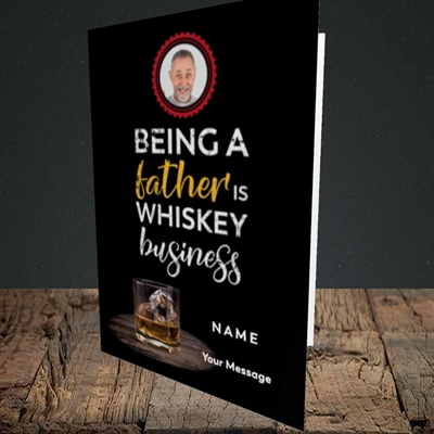 Picture of Whiskey Business, Father's Day Design, Portrait Greetings Card