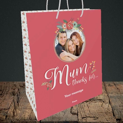 Picture of Mum Thanks For..., Mother's Day Design, Medium Portrait Gift Bag