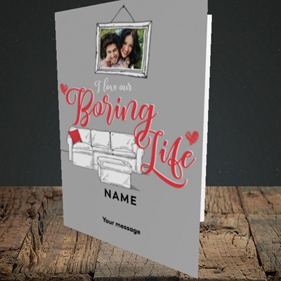Picture of Boring Life, Valentine's Design, Portrait Greetings Card