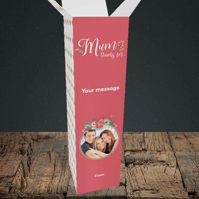 Picture of Mum Thanks For..., Mother's Day Design, Upright Bottle Box